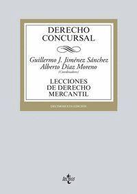 DERECHO CONCURSAL LECCIONES DE DERECHO MERCANTIL. DÉCIMOSEXTA EDICIÓN