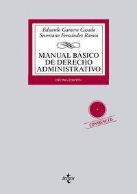 MANUAL BÁSICO DE DERECHO ADMINISTRATIVO CONTIENE CD. DÉCIMA EDICIÓN