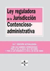 LEY REGULADORA DE LA JURISDICCIÓN CONTENCIOSO-ADMINISTRATIVA DECIMOCUARTA EDICIÓN