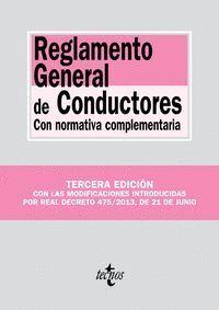 REGLAMENTO GENERAL DE CONDUCTORES CON NORMATIVA COMPLEMENTARIA. TERCERA EDICIÓN