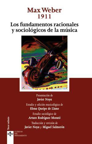 LOS FUNDAMENTOS RACIONALES Y SOCIOLÓGICOS DE LA MÚSICA