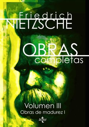 OBRAS COMPLETAS VOLUMEN III: OBRAS DE MADUREZ I