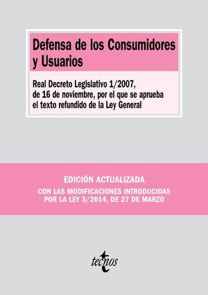 DEFENSA DE LOS CONSUMIDORES Y USUARIOS REAL DECRETO LEGISLATIVO 1/2007, DE 16 DE NOVIEMBRE, POR EL Q