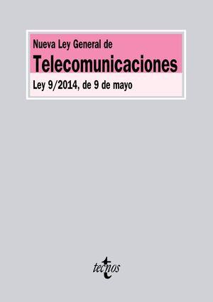 NUEVA LEY GENERAL DE TELECOMUNICACIONES LEY 9/2014, DE 9 DE MAYO