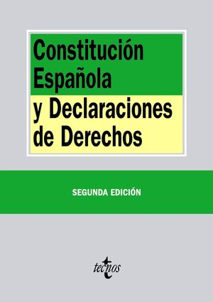 CONSTITUCIÓN ESPAÑOLA Y DECLARACIONES DE DERECHOS