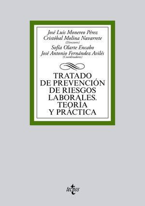 TRATADO DE PREVENCIÓN DE RIESGOS LABORALES. TEORA Y PRÁCTICA