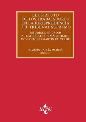 EL ESTATUTO DE LOS TRABAJADORES EN LA JURISPRUDENCIA DEL TRIBUNAL SUPREMO