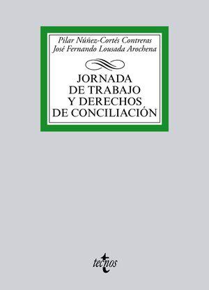 JORNADA DE TRABAJO Y DERECHOS DE CONCILIACIÓN