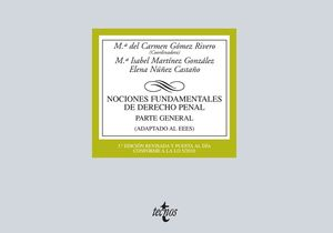 NOCIONES FUNDAMENTALES DE DERECHO PENAL PARTE GENERAL. ADAPTADA A LA LO 1/2015, DE REFORMA DEL CÓDIG
