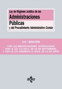 LEY DE RÉGIMEN JURDICO DE LAS ADMINISTRACIONES PÚBLICAS Y DEL PROCEDIMIENTO ADMINISTRATIVO COMÚN