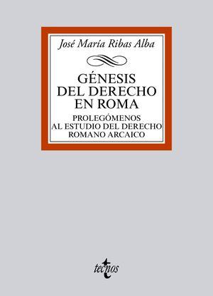 GÉNESIS DEL DERECHO EN ROMA