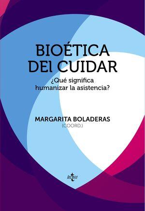 BIOÉTICA DEL CUIDAR