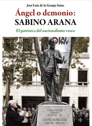 ÁNGEL O DEMONIO: SABINO ARANA