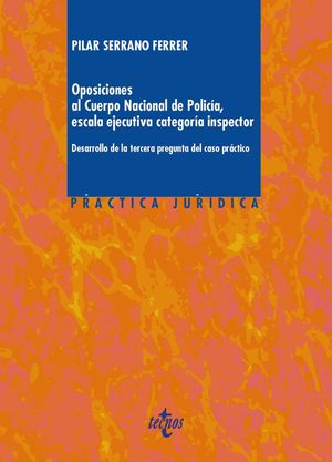 OPOSICIONES AL CUERPO NACIONAL DE POLICA, ESCALA EJECUTIVA CATEGORA INSPECTOR DESARROLLOS DE LA TE