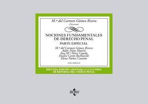 NOCIONES FUNDAMENTALES DE DERECHO PENAL VOLUMEN II. PARTE ESPECIAL