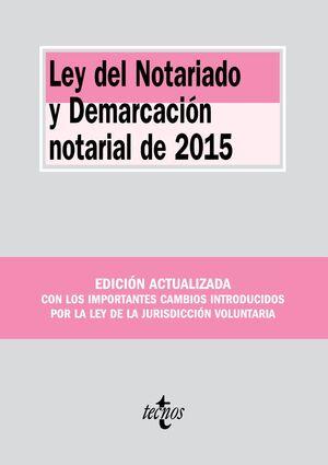 LEY DEL NOTARIADO Y DEMARCACIÓN NOTARIAL DE 2015