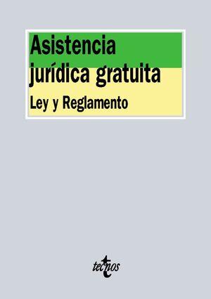 ASISTENCIA JURDICA GRATUITA LEY Y REGLAMENTO