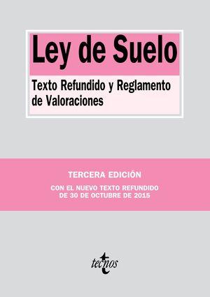 LEY DE SUELO TEXTO REFUNDIDO Y REGLAMENTO DE VALORACIONES