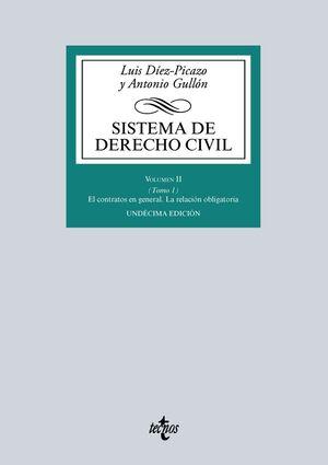 SISTEMA DE DERECHO CIVIL VOLUMEN II (TOMO 1) EL CONTRATO EN GENERAL. LA RELACIÓN OBLIGATORIA