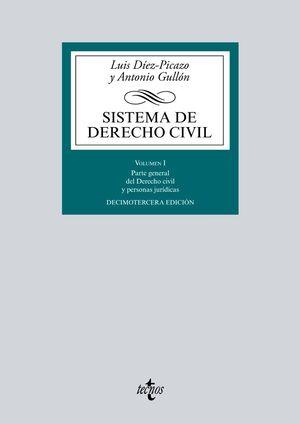 SISTEMA DE DERECHO CIVIL VOLUMEN I. PARTE GENERAL DEL DERECHO CIVIL Y PERSONAS JURDICAS