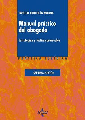 MANUAL PRÁCTICO DEL ABOGADO ESTRATEGIAS Y TACTICAS PROCESALES