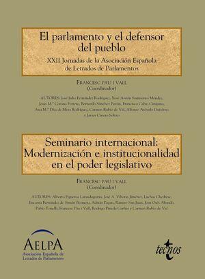 EL PARLAMENTO Y EL DEFENSOR DEL PUEBLO. SEMINARIO INTERNACIONAL: MODERNIZACIÓN E INSTITUCIONALIDAD EN EL PODER LEGISLATIVO