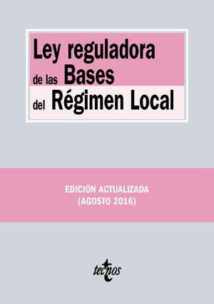 LEY REGULADORA DE LAS BASES DEL RÉGIMEN LOCAL