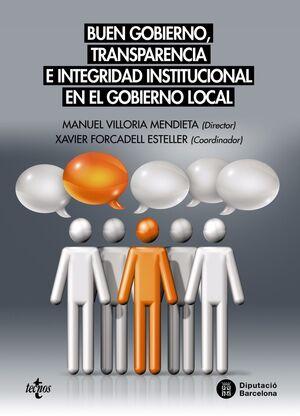 BUEN GOBIERNO, TRANSPARENCIA E INTEGRIDAD INSTITUCIONAL EN EL GOBIERNO LOCAL