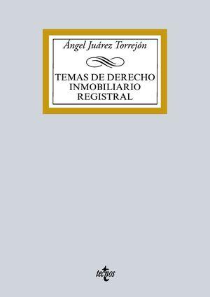 TEMAS DE DERECHO INMOBILIDARIO REGISTRAL