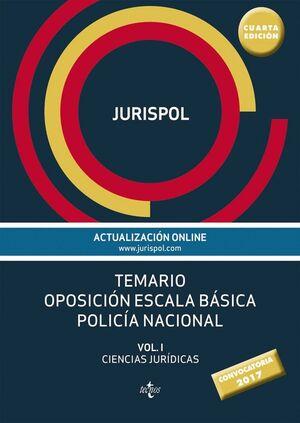 TEMARIO OPOSICIÓN ESCALA BÁSICA POLICA NACIONAL VOL. I: CIENCIAS JURDICAS