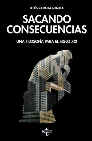SACANDO CONSECUENCIAS UNA FILOSFA PARA EL SIGLO XXI