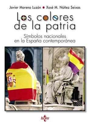 LOS COLORES DE LA PATRIA SMBOLOS NACIONALES EN LA ESPAÑA CONTEMPORÁNEA