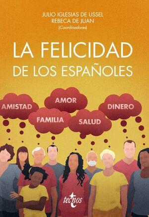 LA FELICIDAD DE LOS ESPAÑOLES