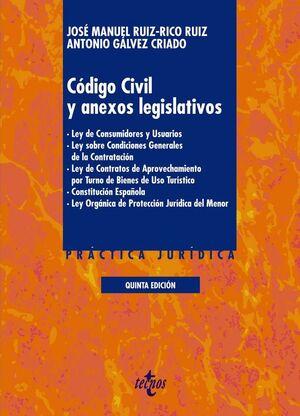 CÓDIGO CIVIL Y ANEXOS LEGISLATIVOS LEY DE CONSUMIDORES Y USUARIOS. LEY SOBRE CONDICIONES GENERALES D