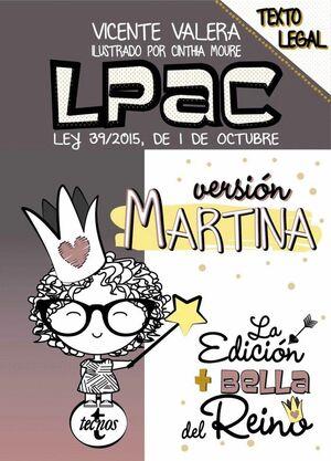 LPAC VERSIÓN MARTINA LEY 39/2015, DE 1 DE OCTUBRE. TEXTO LEGAL