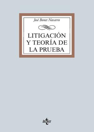 LITIGACIÓN Y TEORÍA DE LA PRUEBA