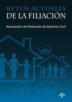 RETOS ACTUALES DE LA FILIACIÓN