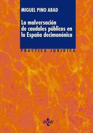LA MALVERSACIÓN DE CAUDALES PÚBLICOS EN LA ESPAÑA DECIMONÓNICA