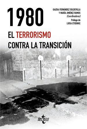 1980. EL TERRORISMO CONTRA LA TRANSICIÓN