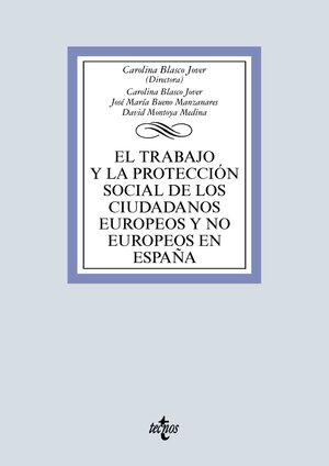 EL TRABAJO Y LA PROTECCIÓN SOCIAL DE LOS CIUDADANOS EUROPEOS Y NO EUROPEOS EN ESPAÑA