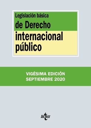 LEGISLACIÓN BÁSICA DE DERECHO INTERNACIONAL PÚBLICO