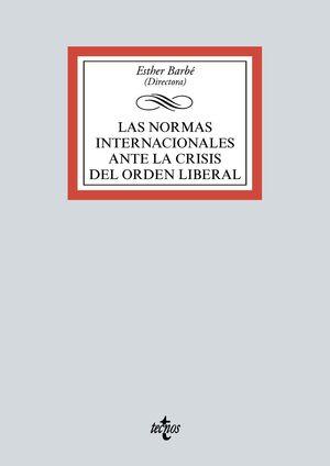 LAS NORMAS INTERNACIONALES ANTE LA CRISIS DEL ORDEN LIBERAL