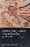 ESPAÑA Y LOS TRATADOS INTERNACIONALES, 1516-1700