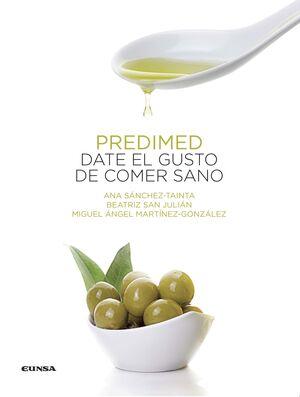 PREDIMED. DATE EL GUSTO DE COMER SANO