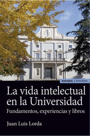 LA VIDA INTELECTUAL EN LA UNIVERSIDAD