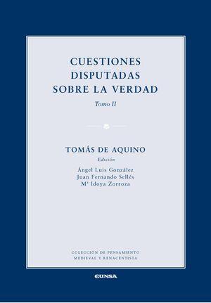 CUESTIONES DISPUTADAS SOBRE LA VERDAD (DE VERITATE). TOMO II
