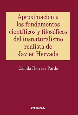 APROXIMACIÓN A LOS FUNDAMENTOS CIENTÍFICOS Y FILOSÓFICOS DEL IUNSATURALISMO REALISTA DE JAVIER HERVADA
