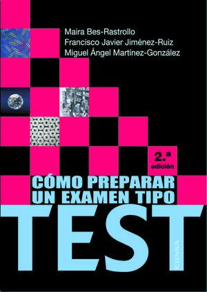 CÓMO PREPARAR UN EXAMEN TIPO TEST (3ª ED.)