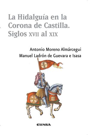 LA HIDALGUÍA EN LA CORONA DE CASTILLA