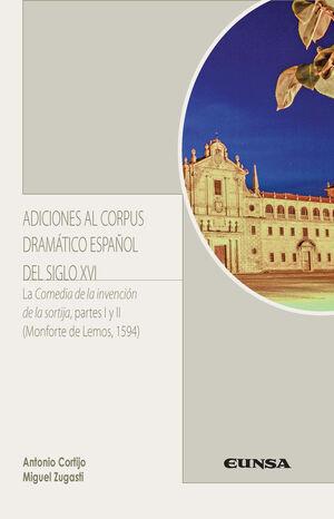 ADICIONES AL CORPUS DRAMÁTICO ESPAÑOL DEL SIGLO XVI